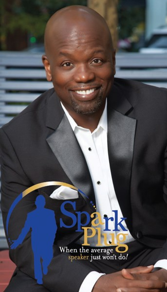 Spark Plug! Motivational Speaker - Motivational Speaker - Atlanta, GA