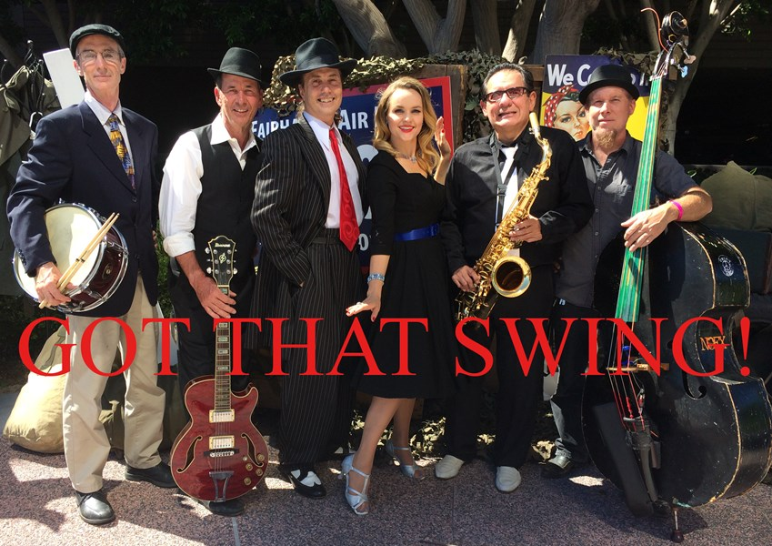 GOT THAT SWING! - Swing Band - Swing Band - Mission Viejo, CA