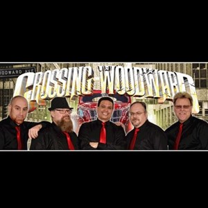 Ann Arbor, MI Cover Band | CROSSING WOODWARD