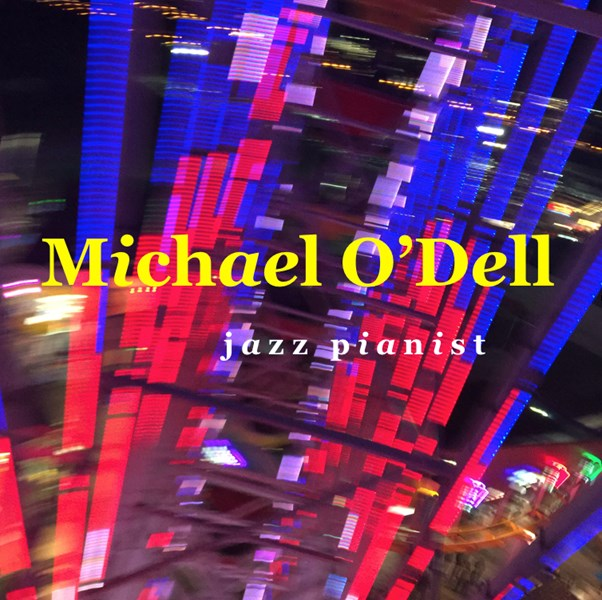 Michael O'Dell - Jazz Pianist - Columbus, OH