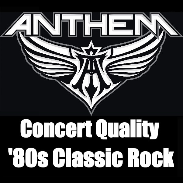 ANTHEM - Live Rock, The Way You Remember It! - 80s Band - Minneapolis, MN