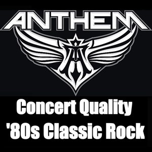 Minneapolis, MN 80s Band | ANTHEM - Live Rock, The Way You Remember It!