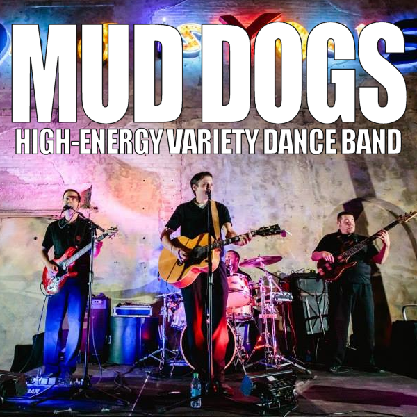 Mud Dogs #1 Top Rated Variety Band In The Midwest! - Cover Band - West Des Moines, IA