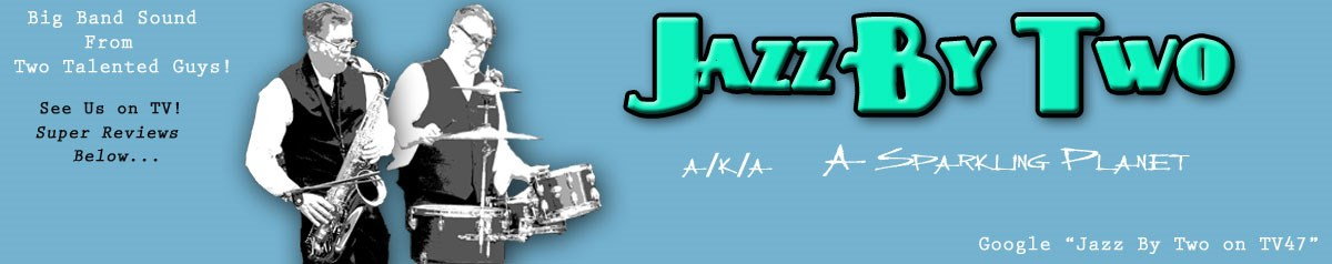 Jazz By Two (aka) A Sparkling Planet