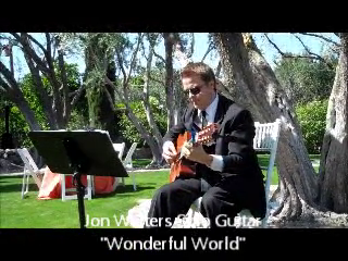 Jon Walters | San Diego, CA | Guitar | What a Wonderful World