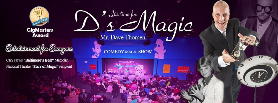 Mr. Dave Thomen of D`s Magic
