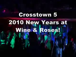 Crosstown 5 - Dance Band! | Concord, CA | Cover Band | Crosstown 5 New Years 2010- Wine & Roses!
