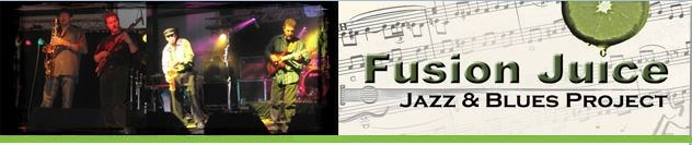 Fusion Juice - Jazz & Blues Project