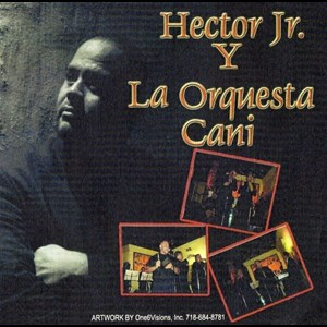 Brooklyn Salsa Band | HECTOR JR Y SU ORQUESTA CANI