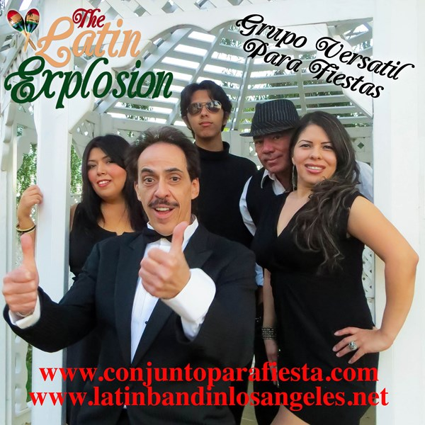 The Latin Explosion - Latin Band - Los Angeles, CA