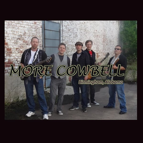 More Cowbell - Rock Band - Birmingham, AL
