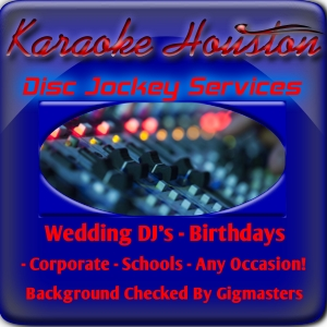 Karaoke Houston - Karaoke DJ - Houston, TX
