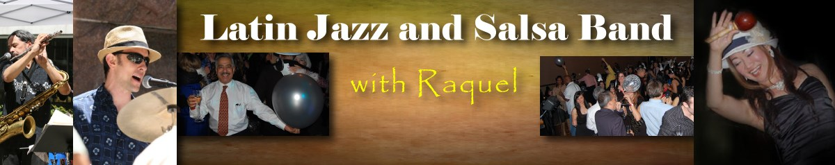 Latin Jazz and Salsa Band with Raquel