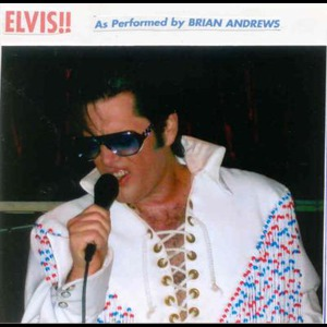 BRIAN ANDREWS,AS ELVIS THE KING & FRIENDS - Elvis Impersonator - Reno, NV