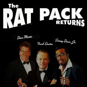 Gilroy Frank Sinatra Tribute Act | THE RAT PACK RETURNS!