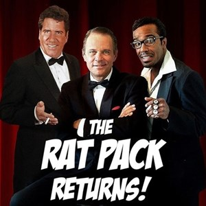 San Francisco, CA Rat Pack Tribute Show | THE RAT PACK RETURNS!