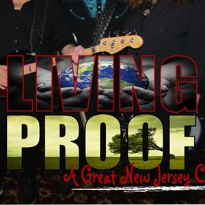 Marlton Cover Band | Living Proof