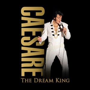 Millfield Elvis Impersonator | Caesare Belvano: The Dream King