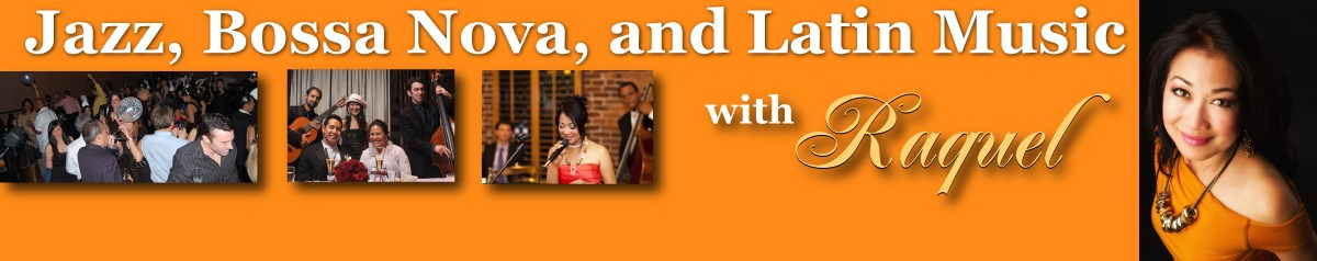 Jazz, Bossa Nova, and Latin Music with Raquel