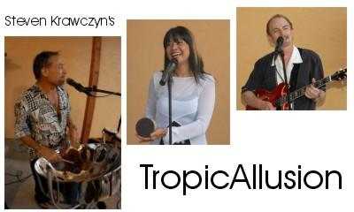 "Steven Krawczyn's ""TropicAllusion"" 