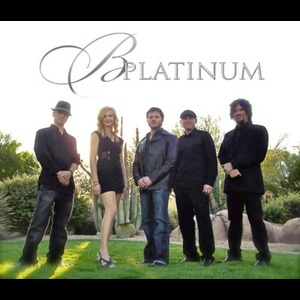 B Platinum Entertainment - Pop Band - Mesa, AZ