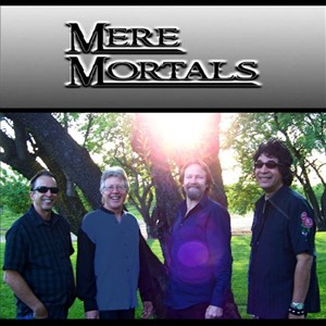 Nevada City 60s Band | Mere Mortals Band