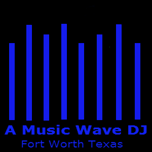 A Music Wave DJ - DJ - Colleyville, TX
