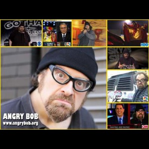 ANGRY BOB as seen on HBO, NBC, CBS, CNN, MSNBC - Comedian - Fresh Meadows, NY