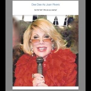 Joan Rivers Impersonator - Dee Dee Hanson - Joan Rivers Impersonator - Orange, CA