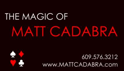 The Magic Of Matt Cadabra! | Clementon, NJ | Magician | Photo #21