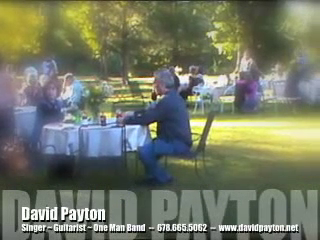 DAVID PAYTON: Singer/Guitarist/One-Man-Band | Atlanta, GA | Acoustic Guitar | * COCKTAIL/DINNER PARTY Sampler -David Payton