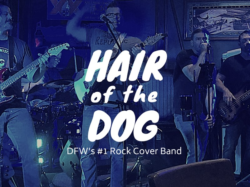 Hair of the Dog - Cover Band - Grapevine, TX