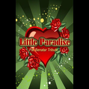 Little Paradise - Pat Benatar Tribute - Pat Benatar Tribute Band - Morris Plains, NJ