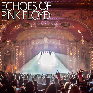 Echoes of Pink Floyd: Tribute Band And Laser Show! - Pink Floyd Tribute Band - Lansing, MI