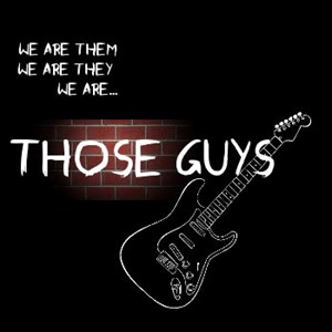 West Springfield Rock Band | Those Guys