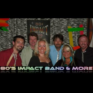 80's Impact Band & More!! - Cover Band - Tinley Park, IL