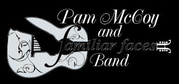 Pam McCoy & Familiar Faces