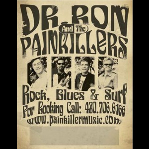 Dr Ron & The Painkillers - Classic Rock Band - Phoenix, AZ