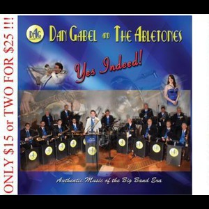 Dan Gabel & The Abletones / High Society Orchestra - Big Band - Worcester, MA