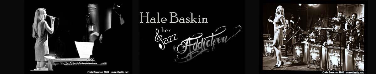 Hale Baskin and Her Jazz Addiction