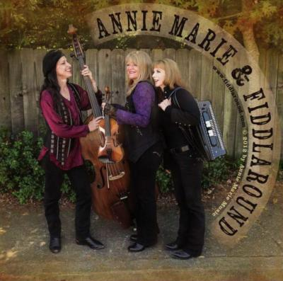 Annie Marie & Fiddlaround | Benicia, CA | Variety Band | Photo #1