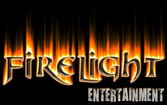Firelight Entertainment!