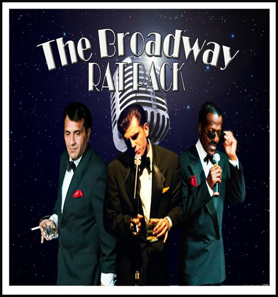 BROADWAY RAT PACK. FRANK,SAMMY,DEAN,  - Rat Pack Tribute Show - Chicago, IL
