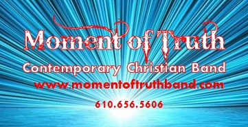Moment of Truth Band - Christian Rock Band - Brigantine, NJ