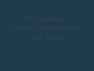 The Jazzlanders  | Brooklyn, NY | Jazz Band | Slow Jazz Ballads with Vocals