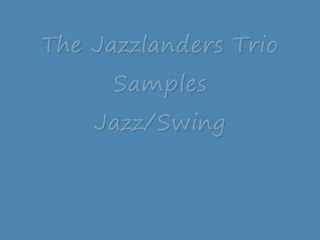 The Jazzlanders  | Brooklyn, NY | Jazz Band | Piano Trio Swing Samples