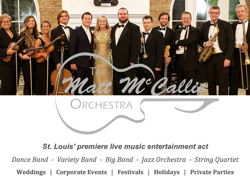 The Matt McCallie Orchestra, L.L.C. - Dance Band - Saint Louis, MO