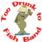 Ontario Variety Band | Too Drunk To Fish Band
