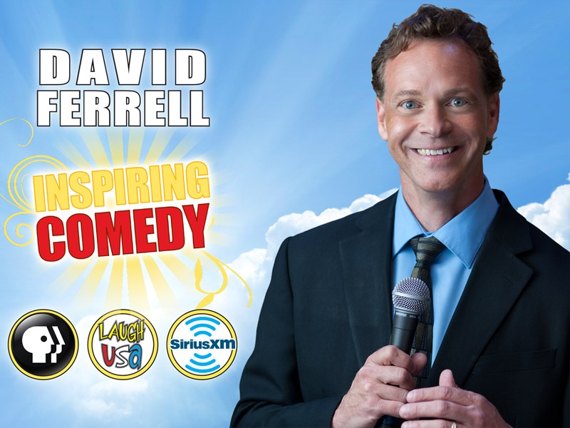 David Ferrell - Clean, Funny, Inspiring - Clean Comedian - Greenville, SC