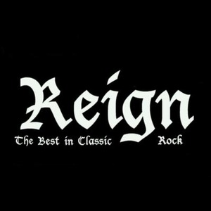 Reign (the Best In Classic Rock) - Classic Rock Band - Thousand Oaks, CA